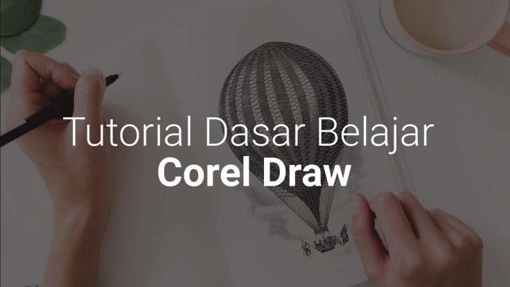 Tutorial Dasar Di Corel Draw X7
