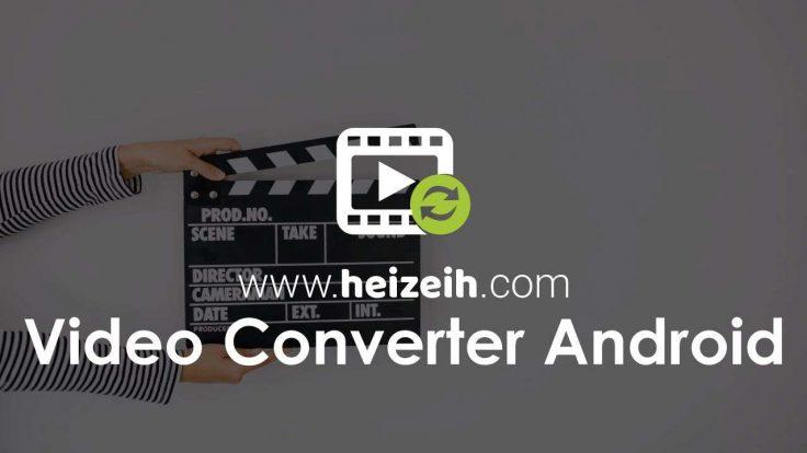 Video Converter Terbaik Android
