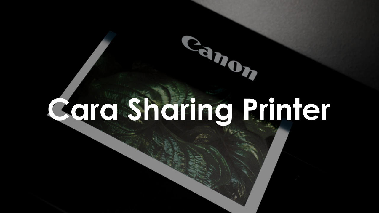 Cara Sharing Printer